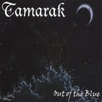 Tamarak | Out of the Blue