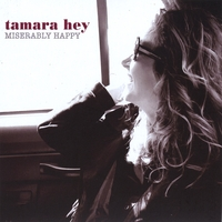 TAMARA HEY: Miserably Happy
