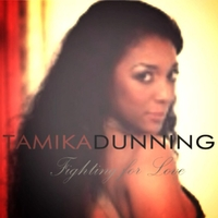 Tamika Dunning | Fighting for Love