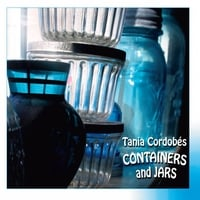 Tania Cordobes | Containers and Jars