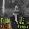 Tanja Solnik: Te Recuerdo Amanda
