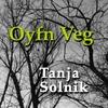 Tanja Solnik: Oyfn Veg