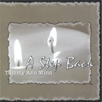 Tammy Ann Winn | A Step Back