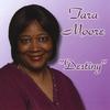 Tara Moore: Destiny