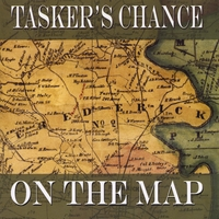Tasker's Chance | On the Map