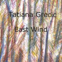 Tatiana Grecic | East Wind