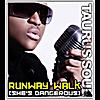 Taurus Soul: Runway Walk (She