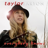 Taylor Barton | Everybody Knows