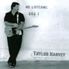 TAYLOR HARVEY: No Loitering