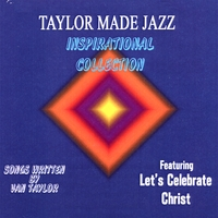 Taylor Made Jazz | Inspirational Collection