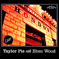 Taylor Pie | Live @ Hondos on Main (feat. Eben Wood)