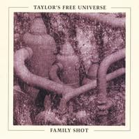 Taylor's Free Universe | Family Shot