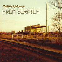 Taylor's Universe | From Scratch