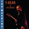 T-Bear & the Dukes: Ice Machine