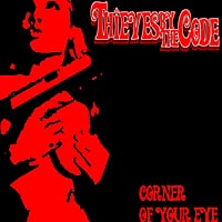 Thieves By the Code | Corner of Your Eye