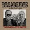 Tom Chapin & John Forster: Broadsides