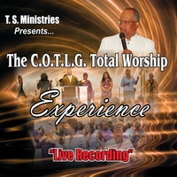 The Church of the Living God | COTLG Total Worship Experience