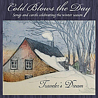 Traveler's Dream | Cold Blows the Day