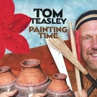 Tom Teasley | Painting Time