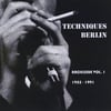 Techniques Berlin: Back Issue, Vol. 1