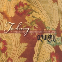 Techung | A Compilation of Tibetan Folk and Freedom Songs