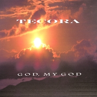 Tecora Rogers | God, My God