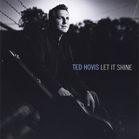 Ted Hovis | Let It Shine