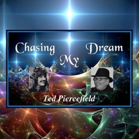 Ted Piercefield | Chasing My Dream