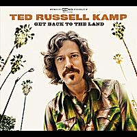 Ted Russell Kamp | Get Back to the Land