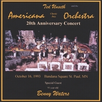 Ted Unseth and the Americana Classic Jazz Orchestra | 20th Anniversary Concert with Benny Waters