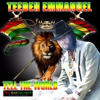 Teedeh Emmanuel | Tell the World