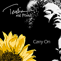 Various Artists | Carry On: Teisha and Friends