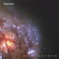 Telomere | Astral Currents