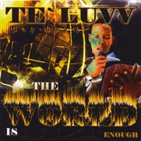 Te`Luvv | The World Is Not Enough