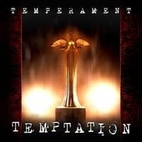 Temperament | Temptation