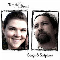 Temple & Brent | Songs & Scriptures