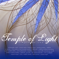 Various Artists | Dedicated to the Bahá'í Temple of Chile: Temple of Light (Templo de Luz) Vol. 1