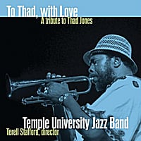 Temple University Jazz Band | To Thad, With Love