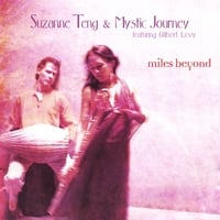 Suzanne Teng & Mystic Journey | Miles Beyond