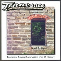 Don D. Harvey and the Tennessee Band | Good As Gone