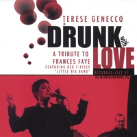 DRUNK WITH LOVE:A Tribute To Frances Faye Live At The Metropolitan...