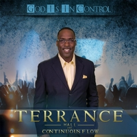 Terrance Hall & Continuous Flow | God Is in Control