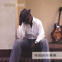 Terrence Brewer | The Calling: Volume One