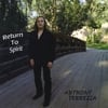 Anthony Terrezza: Return to Spirit