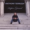 Anthony Terrezza: Higher Ground
