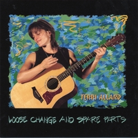 Terri Allard | Loose Change and Spare Parts