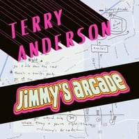 Terry Anderson | Jimmy's Arcade