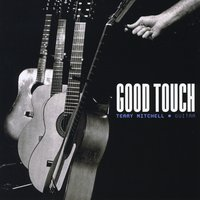Terry J. Mitchell | Good Touch