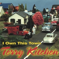 Terry Kitchen | I Own This Town