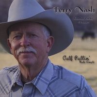 Terry Nash | Calf Pullin' Made Simple